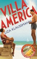 """Villa America"" by Liza Klaussmann"