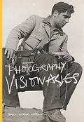 """Photography Visionaries"" by Mary Warner Marien"