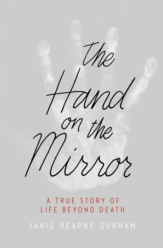 Hand on The Mirror - Janis Heaphy Durham