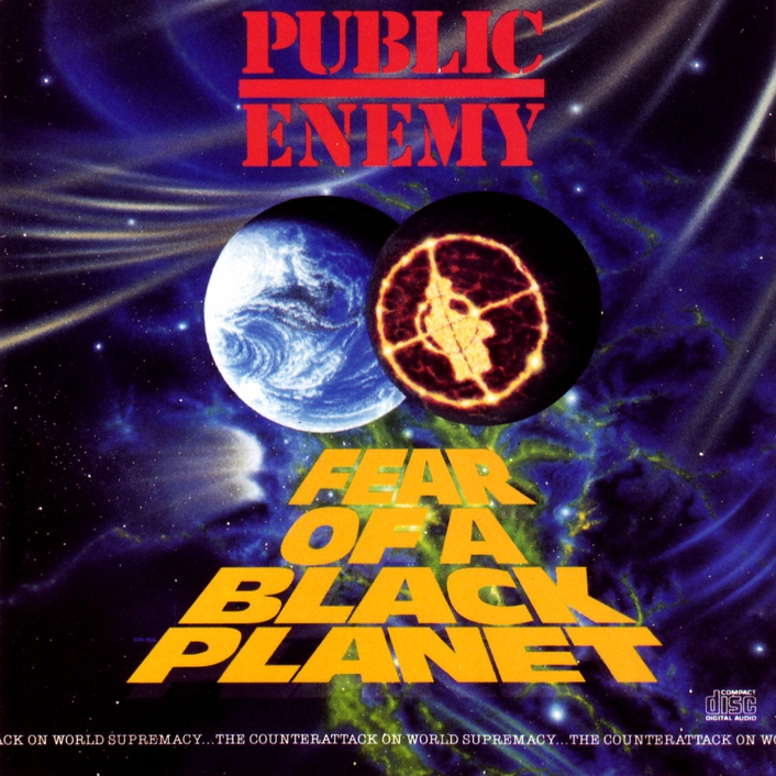 """Fear Of A Black Planet"" by Public Enemy"