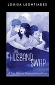 Louisa Leontiades – The Husband Swap