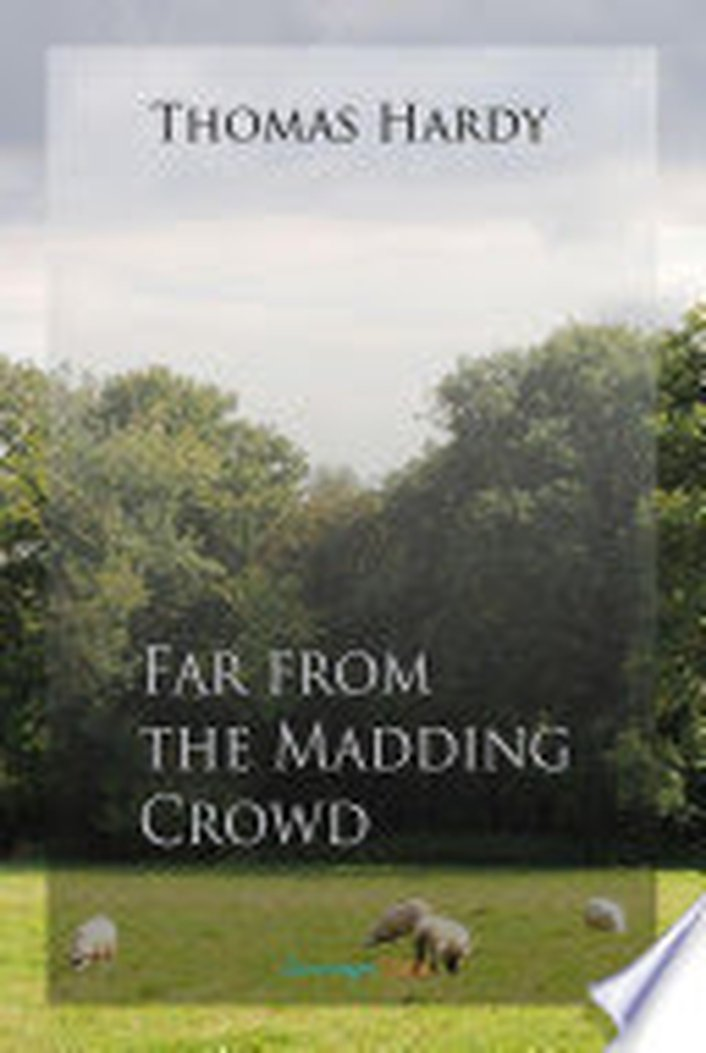 """Far From The Madding Crowd"" by Thomas Hardy"