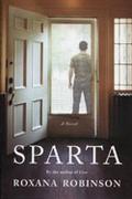 """IMPAC shortlist - """"Sparta"""" by Roxana Robinson"""