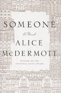 "IMPAC shortlist - ""Someone"" by Alice McDermott"