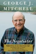 George Mitchell - The Negotiator