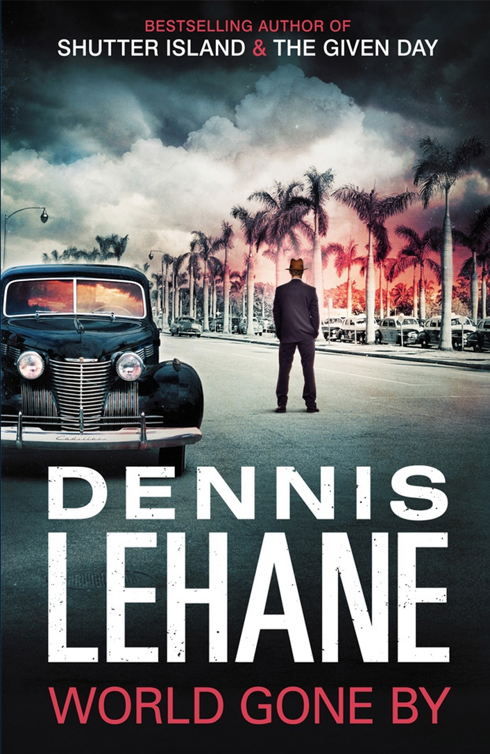 """World Gone By"" by Dennis Lehane"