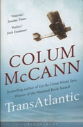 "IMPAC shortlist - ""TransAtlantic"" by Colum McCann"