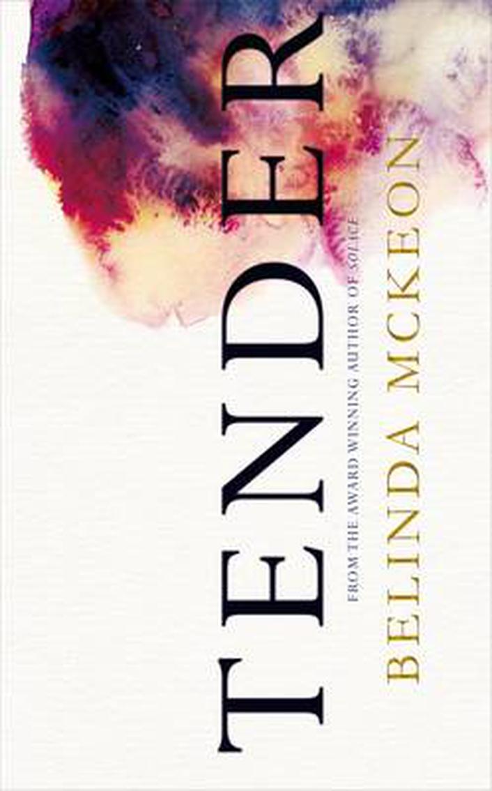 """Review: """"Tender"""" by Belinda McKeon"""