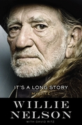 "Review: ""It's A Long Story: My Life"" by Willie Nelson"