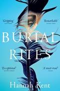 "IMPAC shortlist - ""Burial Rites"" by Hannah Kent"