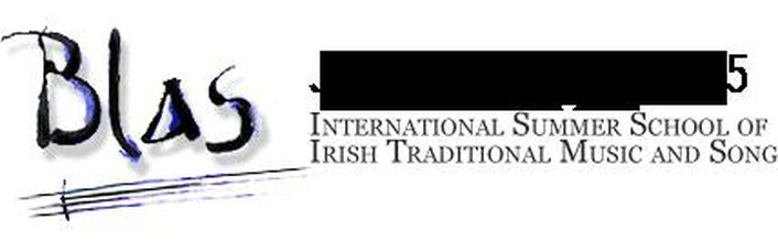 Blas International Summer School of Irish Traditional Music & Song 2015