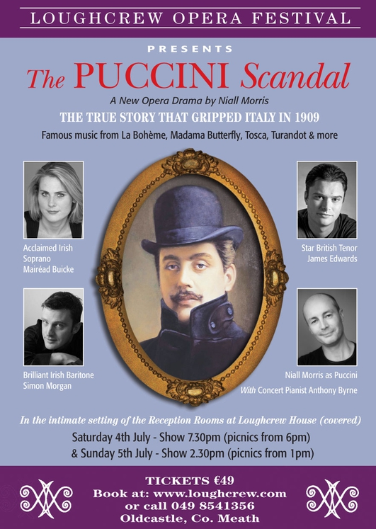 """The Puccini Scandal"" at Loughcrew House"