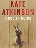 """Review: """"A God In Ruins"""" by Kate Atkinson"""