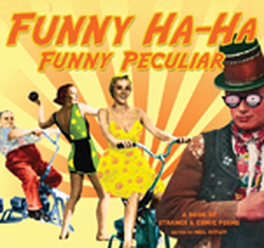 """Funny Ha-Ha, Funny Peculiar"" poetry anthology"
