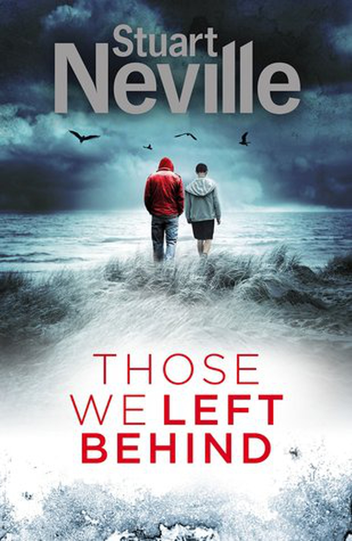 """Those We Left Behind"" by Stuart Neville"