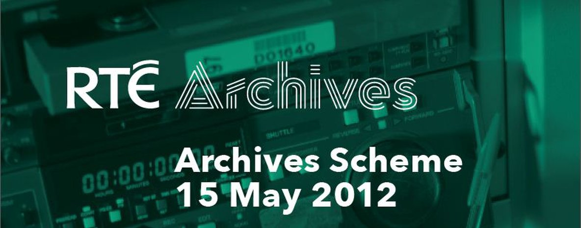 RTÉ Archives Scheme