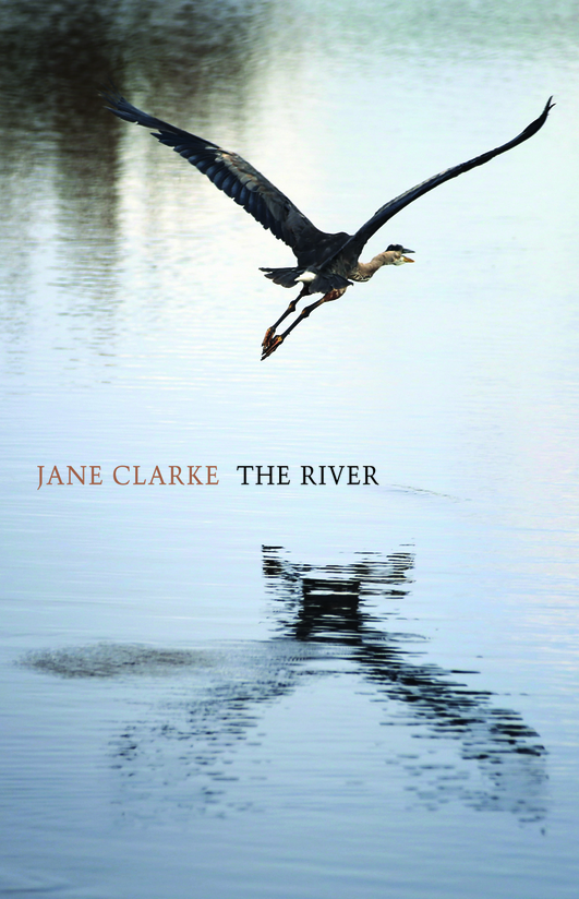 """The River"", a poetry collection by Jane Clarke"