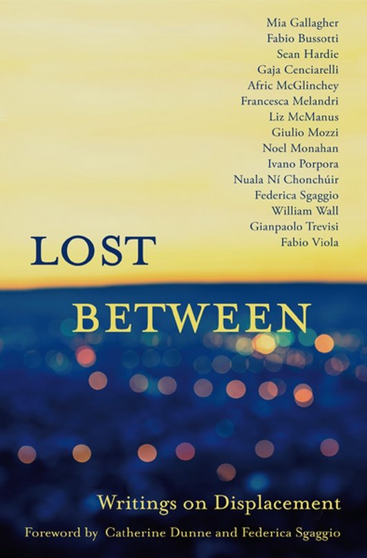 """Lost Between: Writings On Displacement"" anthology"