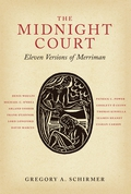 """The Midnight Court: Eleven Versions of Merriman"" by Gregory A Schirmer"