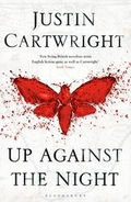 """Up Against The Night"" by Justin Cartwright"