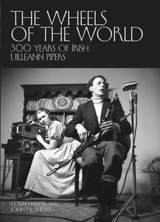 """""""The Wheels Of The World"""" by Colin Harper and John McSherry"""
