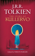 """The Story of Kullervo"" by JRR Tolkien"