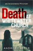 """Death At Whitewater Church"" by Andrea Carter"