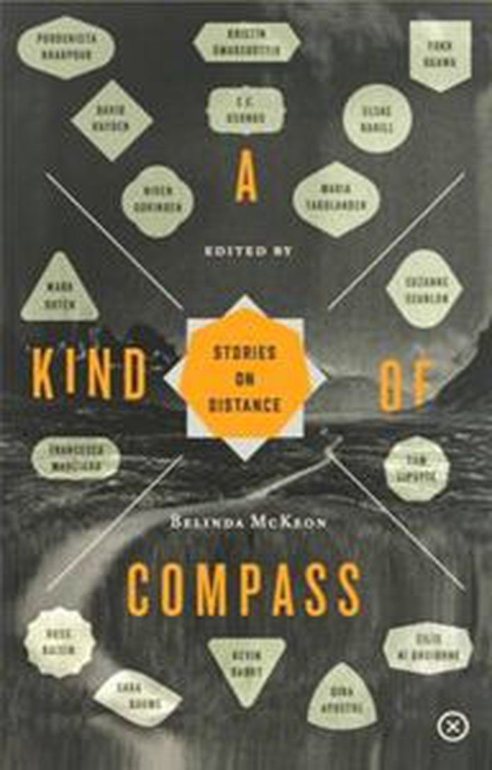 """A Kind Of Compass: Stories On Distance"", edited by Belinda McKeon"
