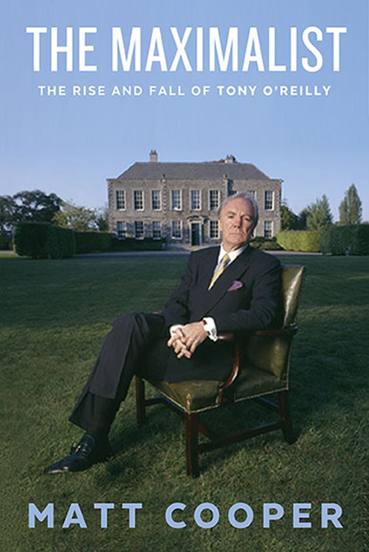 The Maximalist - Matt Cooper on Tony O'Reilly