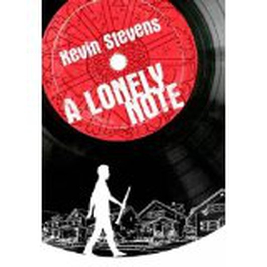 """A Lonely Note"" by Kevin Stevens"