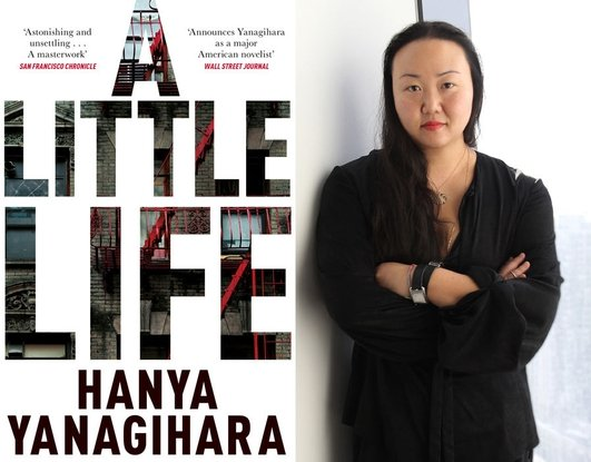 """A Little Life"" by Hanya Yanagihara"