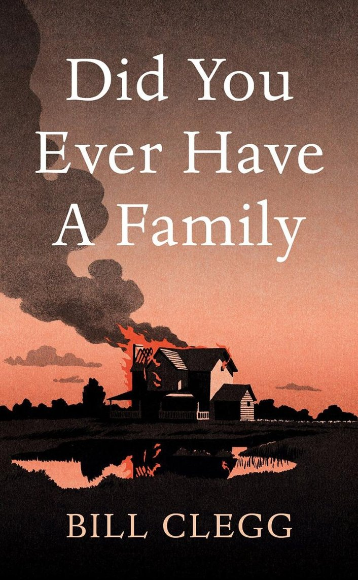"Review: ""Did You Ever Have A Family"" by Bill Clegg"
