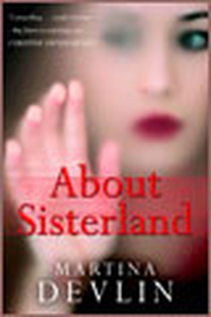 """About Sisterland"" by Martina Devlin"