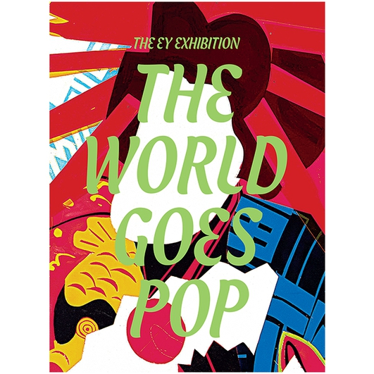 """Review: """"The World Goes Pop"""" at Tate Modern"""
