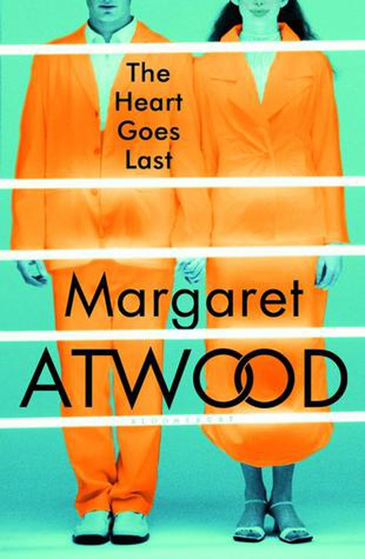 """The Heart Goes Last"" by Margaret Atwood"