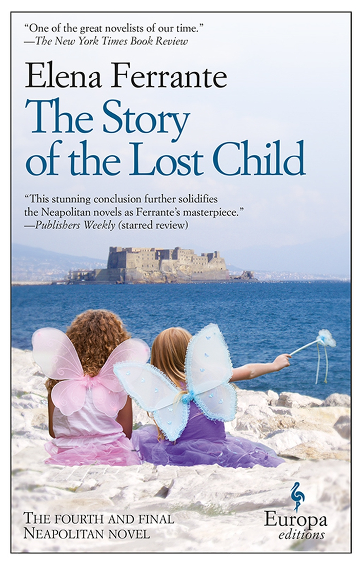 """The Story Of The Lost Child"" by Elena Ferrante"