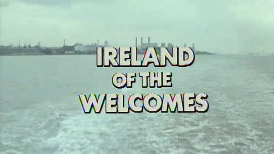 Ireland Of The Welcomes