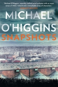 Snapshots - Michael O'Higgins