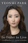 Book: In Order to Live: A North Korean Girl's Journey to Freedom