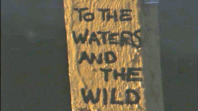 To The Waters And The Wild