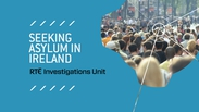 Seeking Asylum in Ireland