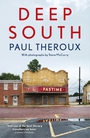 Absorbing reflections on the South from Paul Theroux.