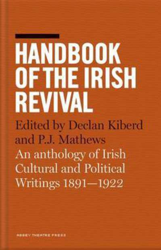 1916 Centenary: The Handbook of the Irish Revival