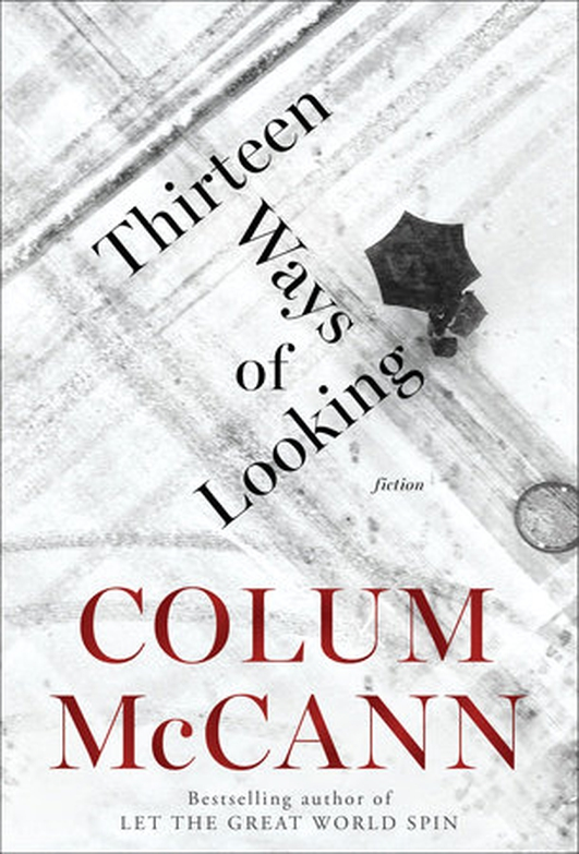 "Review:  ""Thirteen Ways Of Looking"" by Colum McCann"