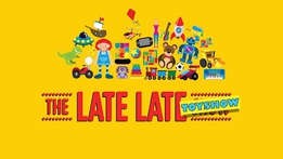 Ways to watch the Late Late Toy Show | The Late Late Show