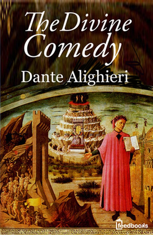 """The Divine Comedy"" by Dante"