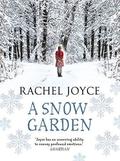 "Review: ""A Snow Garden & Other Stories"" by Rachel Joyce"
