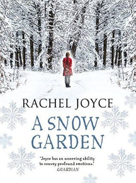 "Review: ""A Snow Garden & Other Stories"" by Rachel Joyce"