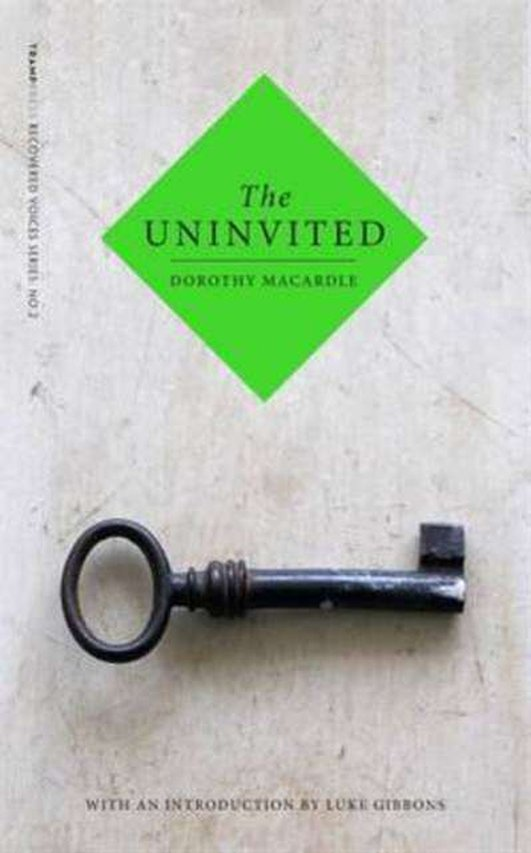 """The Uninvited"" by Dorothy Macardle, re-issued by Tramp Press"