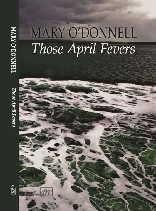 """Those April Fevers"" by Mary O'Donnell"
